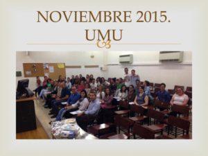 I CURSO CIRUGÍA MENOR UMU. Celebrado en la Escuela Práctica Enfermera, facultad de Medicina de la Universidad de Murcia. Noviembre 2015.