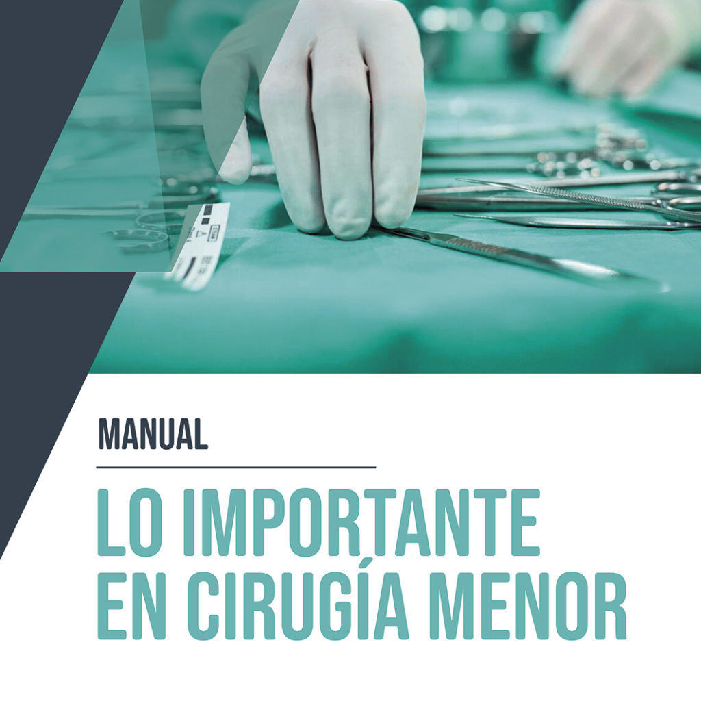 Manual lo importante en cirugía menor
